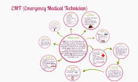 Copy of EMT (Emergency Medical Technician)