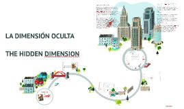 Copy of LA DIMENSIÓN OCULTA