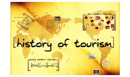 Copy of Copy of history of tourism tour 1