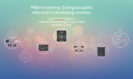 Millions Learning: Scaling up quality education in developing countries A