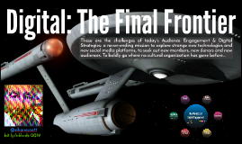 Digital: The Final Frontier