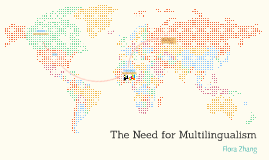 The Need for Multilingualism