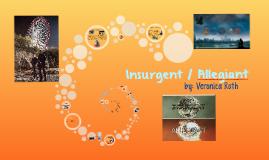 Insurgent / Allegiant