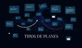 Copy of TIPOS DE PLANES