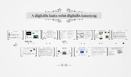 A digitális kotta mint digitális tananyag