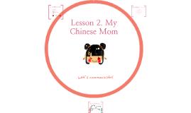 My Chinese Mom
