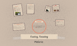 Copy of Fasting, Feasting