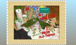New life from old things - students feedback