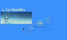 2. Les liquides