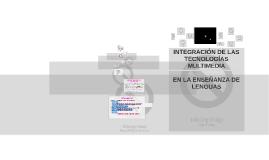 INTEGRACIÓN DE LAS TECNOLOGÍAS MULTIMEDIA EN LA ENSEÑANZA DE