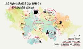 Copy of LOS PRECURSORES DEL JUEGO Y EDUCACIÓN INICIAL