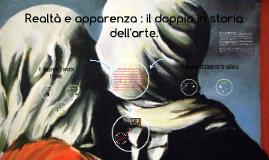 Copy of Realtà e apparenza : il doppio in storia dell'arte