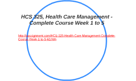 HCS 325 Week 2 Learning Team assignment