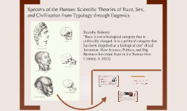 Timeline of Scientific Theories of Race, and Gender