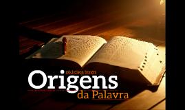 8 Origens da Palavra