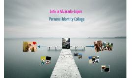 Personal Identity Collage