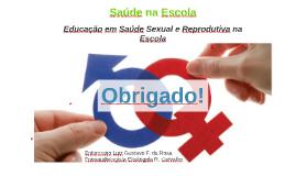 Copy of Identidade de gênero, opção sexual e saúde sexual e reprodutiva