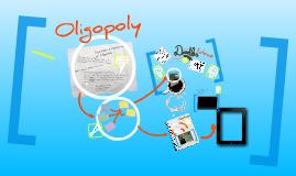 Copy of Oligopoly