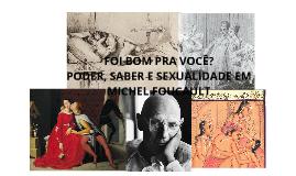História e Sexualidade - Foucault