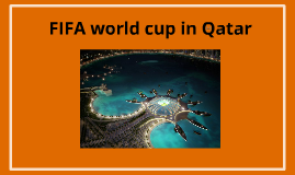 FIFA world cup in Qatar