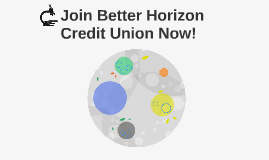 Join Better Horizon Credit Union Now!