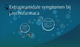 Screening en bespreking van extrapiramidale symptomen