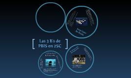 Las 3 B's de PBIS - 2SC