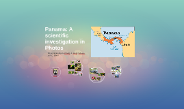 Panama: A scientific investigation in Photos