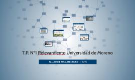 T.P. Nº1 Relevamiento Universidad de Moreno