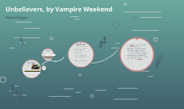 Unbelievers, by Vampire Weekend