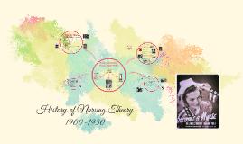 History of Nursing Theory 1900-1950