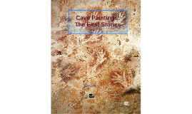 Cave Paintings: