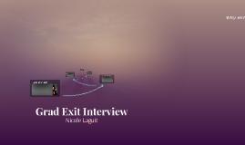 Grad Exit Interview