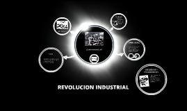 Copy of REVOLUCION INDUSTRIAL