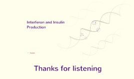 Interferon and Insulin Production