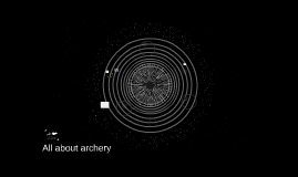 All about archery