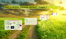 Copy of WHAT IS CRITICAL THINKING, ANYWAY?