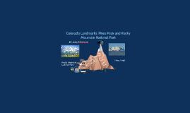 Colorado Landmarks: Pikes Peak and Rocky Mountain National P
