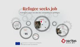 Refugee Seeks Job