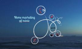 9. Meme marketing, gif mánie
