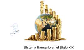 Sistema financiero del Ecuador en el Siglo XIX