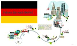 Fahren Sie nach Berlin!
