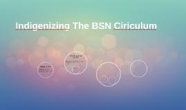 Indigenizing The BSN Ciriculum