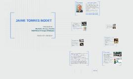 Copy of Copy of JAIME TORRES BODET