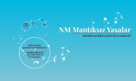 NM Mantıksız Yasalar