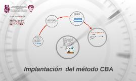 Implantación  del método CBA