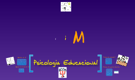 Copy of Psicologia Educacional