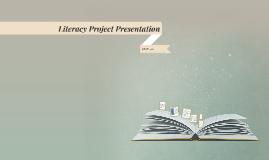Literacy Project Presentation