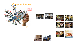 Copy of The European Carousel