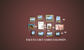 ESCUELA REY SABIO SALOMÓN